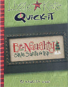 Lizzie Kate Quick-It Be Naughty counted cross stitch pattern - Be Naughty save Santa a trip