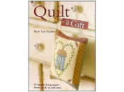 Quilt a Gift - Barrie Sue Gaudet - David & Charles Book
