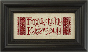 Lizzie Kate Snippet - Forgive Quickly, Kiss Slowly counted cross stitch pattern, chart