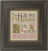 Lizzie Kate Double Flip - Hate Less Love More counted cross stitch pattern