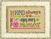Lizzie Kate Flip-It, Be Kind Always - Counted cross stitch pattern, chart, button
