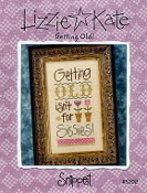 Lizzie Kate Snippet Gettig Old isn't for Sissies counted cross stitch pattern