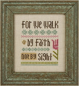 Lizzie Kate Snippet For We Walk by Faith counted cross stitch pattern with charm
