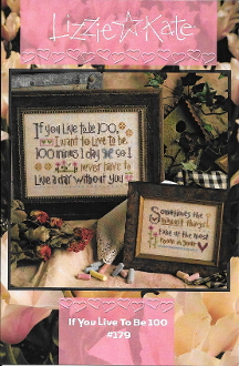 Lizzie Kate If You Live To Be 100 Counted cross stitch pattern chart