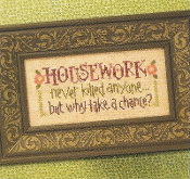 Lizzie Kate Snippet Housework Never Killed Anyone counted cross stitch pattern