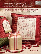 Christmas Patchwork Loves Embroidery - That Patchwork Place Book - Gail Pan